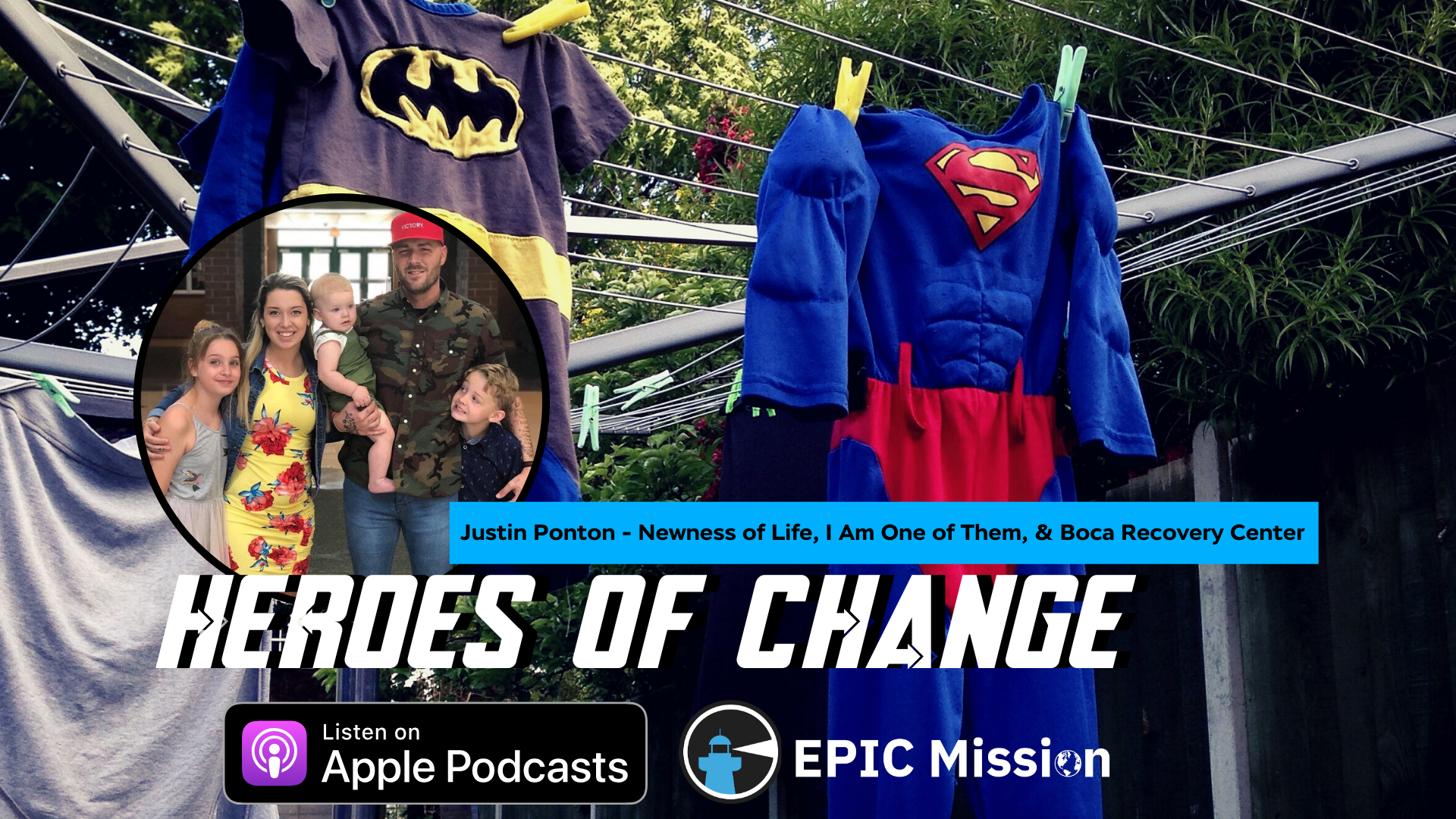 Heroes of Change: Justin Ponton of Newness Of Life & I Am One of Them