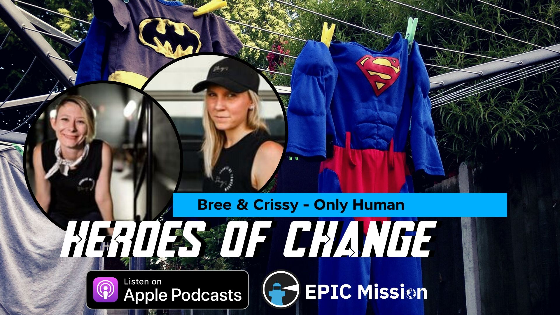 Heroes of Change: A Sit-Down with Bree Pear and Crissy Saint-Massey of Only Human