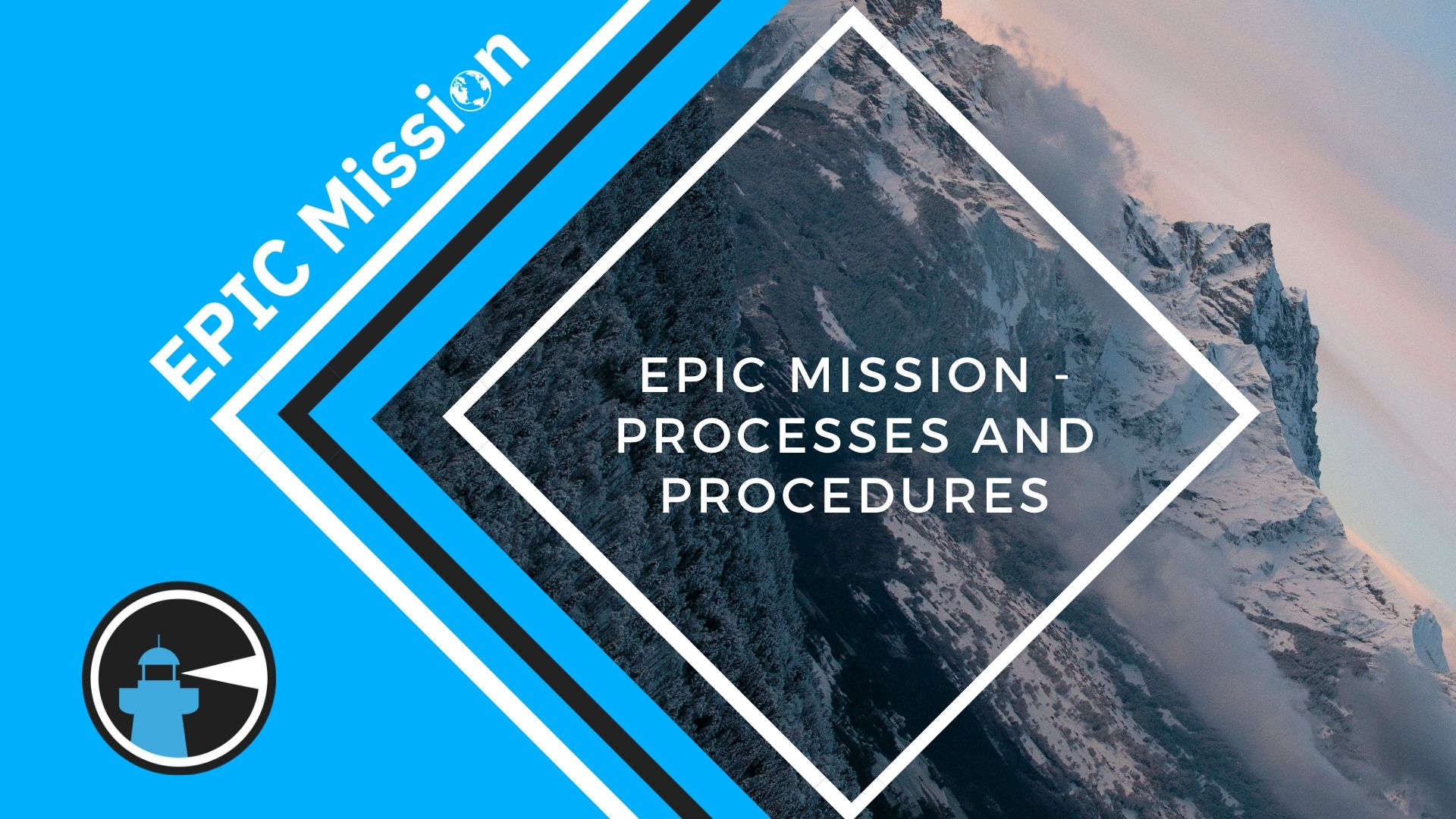 Processes and Procedure - EPIC Mission - EPIC Coching